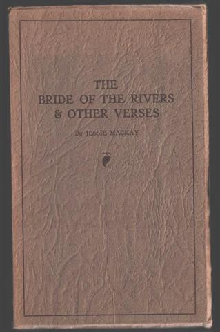 Jessie MACKAY The Bride of the Rivers and other verses. For sale in New Zealand