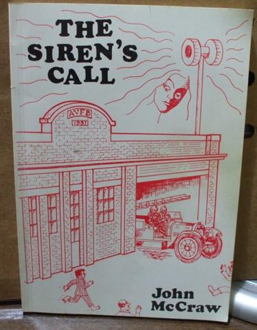 cover image of The Siren's Call, Experiences in a Volunteer Fire Brigade by John McCraw for sale in New Zealand
