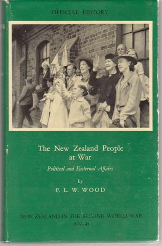 cover image of The New Zealand People at War, Political and External Affairs. Official History of New Zealand in the Second World War 1939-45 for sale in New Zealand