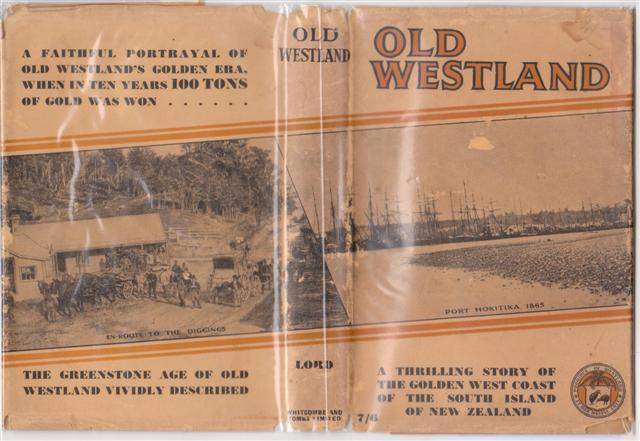 cover image of  Old Westland a story of the Golden West Coast of New Zealand for sale in New Zealand