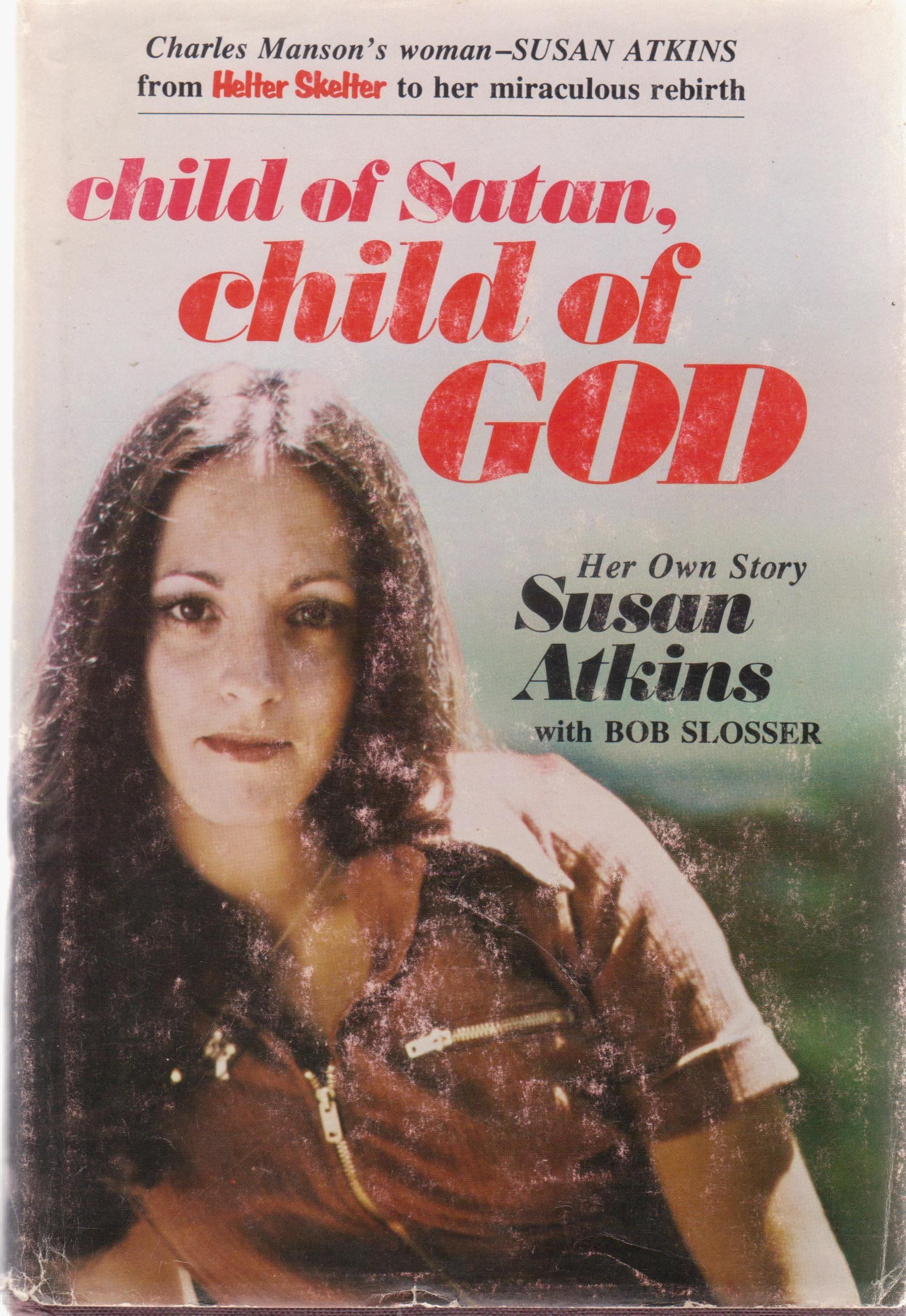 cover image of Child of Satan, Child of God