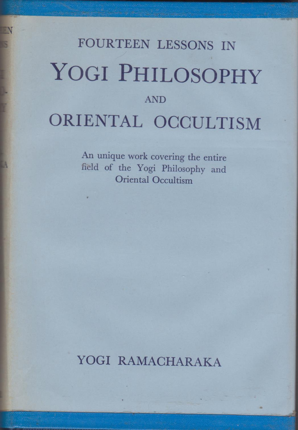 cover image of Fourteen Lessons in Yogi Philosoophy and Oriental Occultism