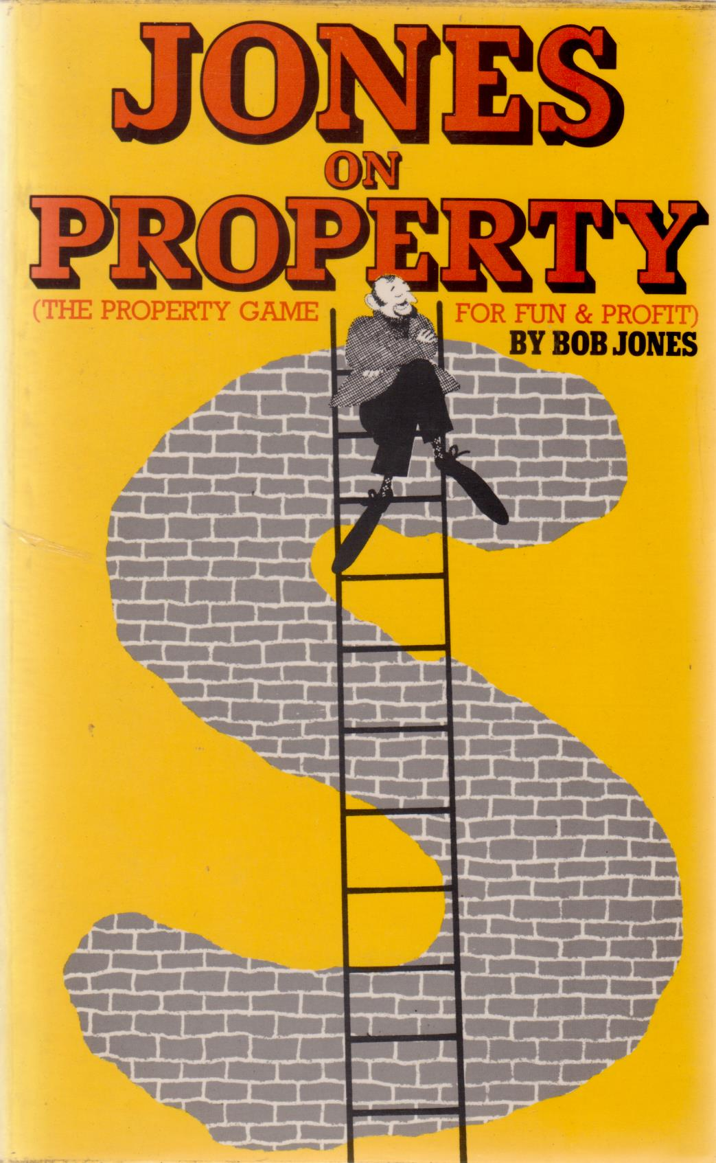 cover image of Jones on Property, the property game for fun and Profit