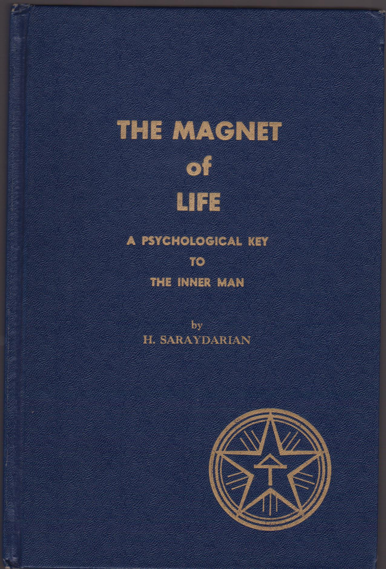 cover image of The Magnet of Life, A Psychological Key to the Inner Man