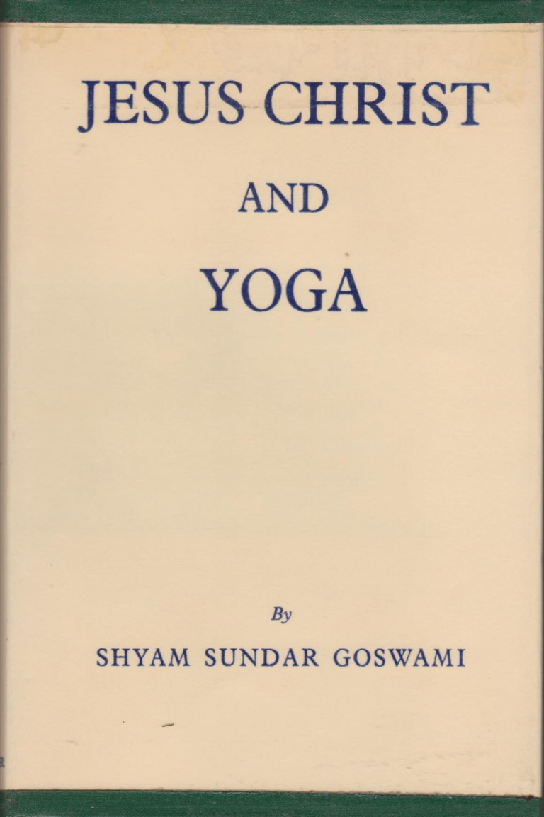 cover image of Jesus Christ and Yoga by Shyam Sundar Goswami