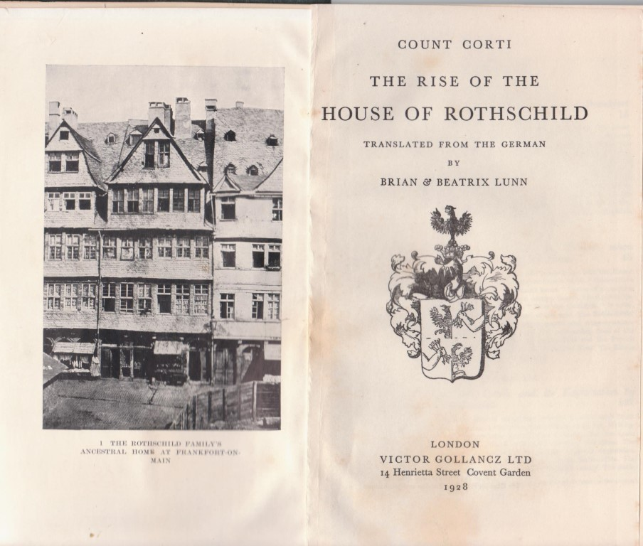 cover image of The rise of the house of Rothschild by Count Egon Caesar Corti
