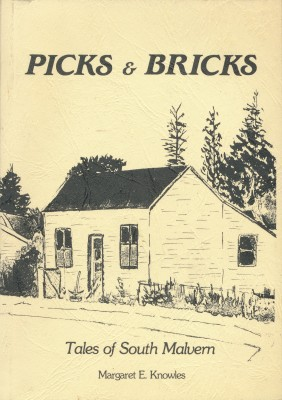 cover image of Picks and Bricks, Tales of South Malvern