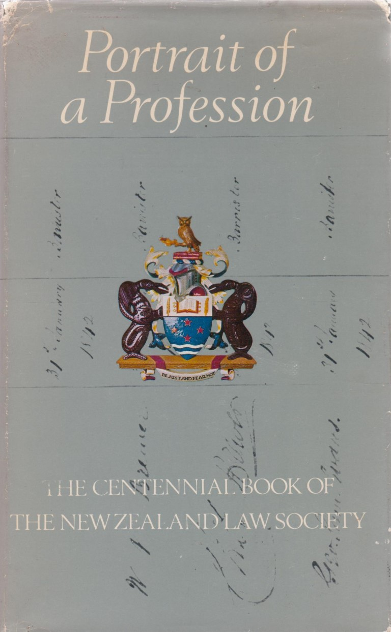 cover image of Portrait of a Profession, The Centennial book of the New Zealand Law Society.