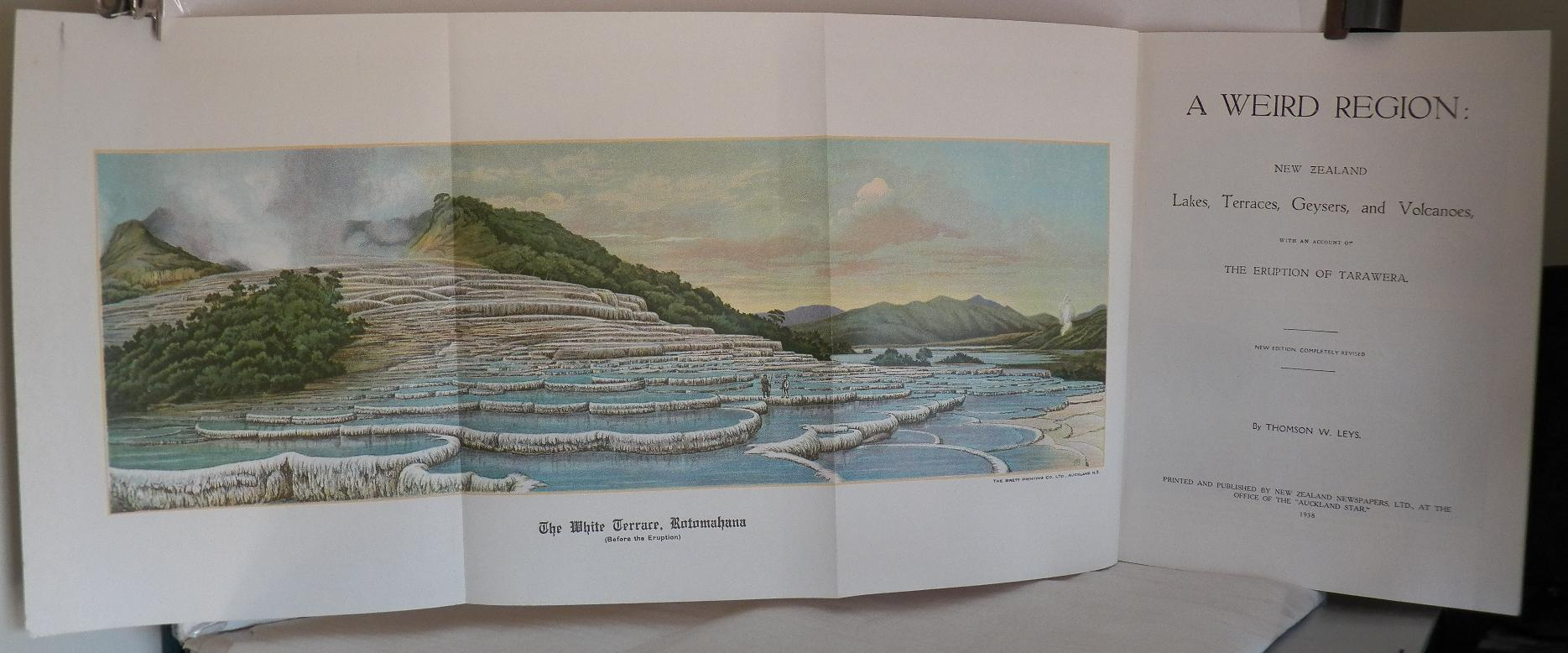 cover image of A Weird Region; New Zealand Lakes, Terraces, Geysers, and Volcanoes, with an account of the eruption of Tarawera fold out colour plate