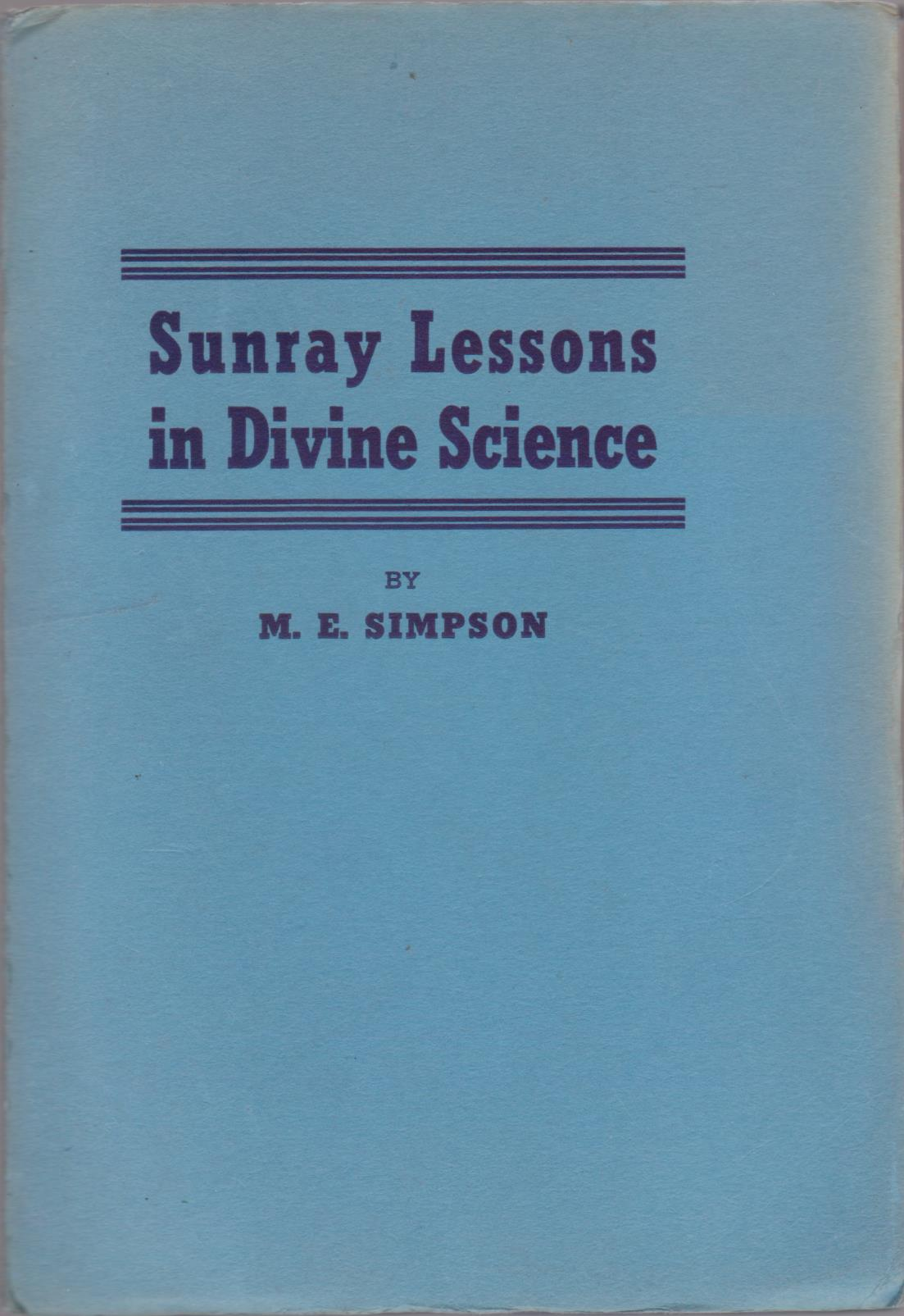 cover image of Sunray Lessons in Divine Science, by M.E. Simpson for sale in New Zealand