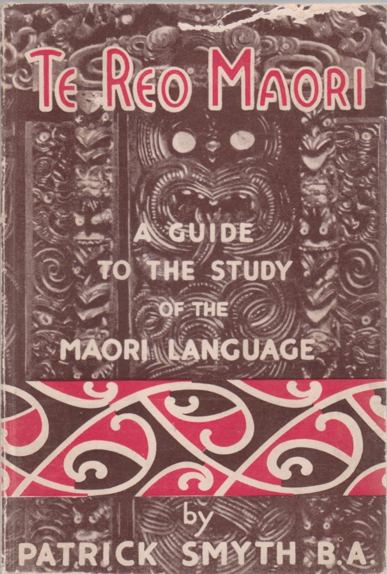 cover image of Te Reo Maori. A Guide to the Study of the Maori Language. for sale in New Zealand