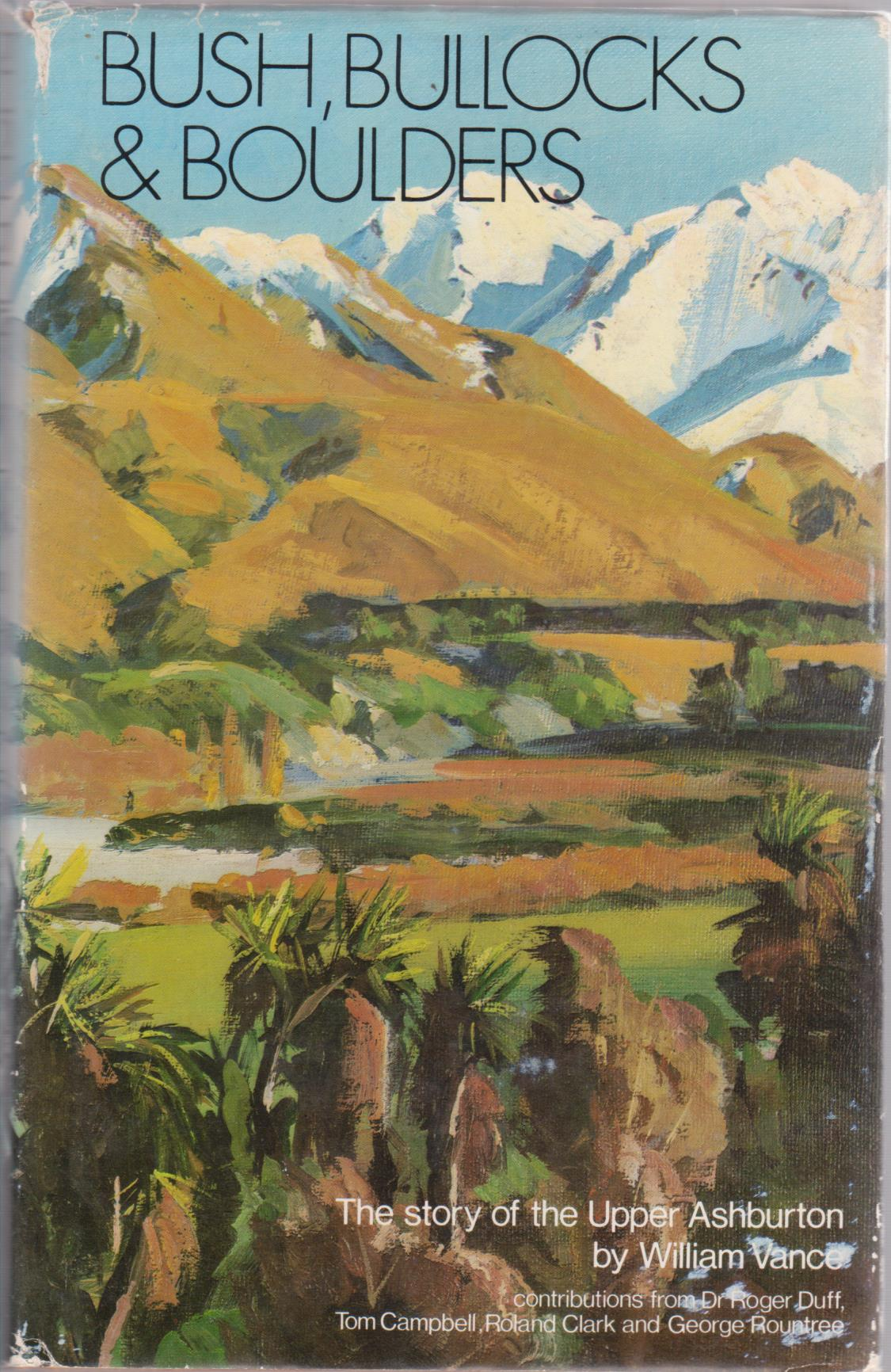 cover image of Bush Bullocks and Boulders The Story of the Upper Ashburton for sale in New Zealand