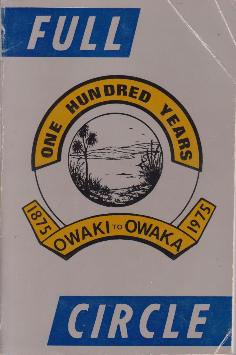 cover image of Full Circle in Catlins Schools Centenary: From Owaki School 1875 to Owaka District High School 1975 for sale in New Zealand