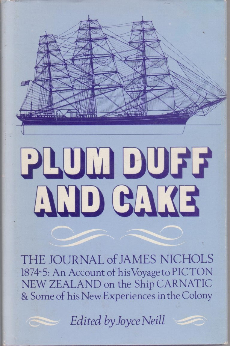 cover image of Plum Duff and Cake he journals of James Nichols 1874-75 for sale in New Zealand