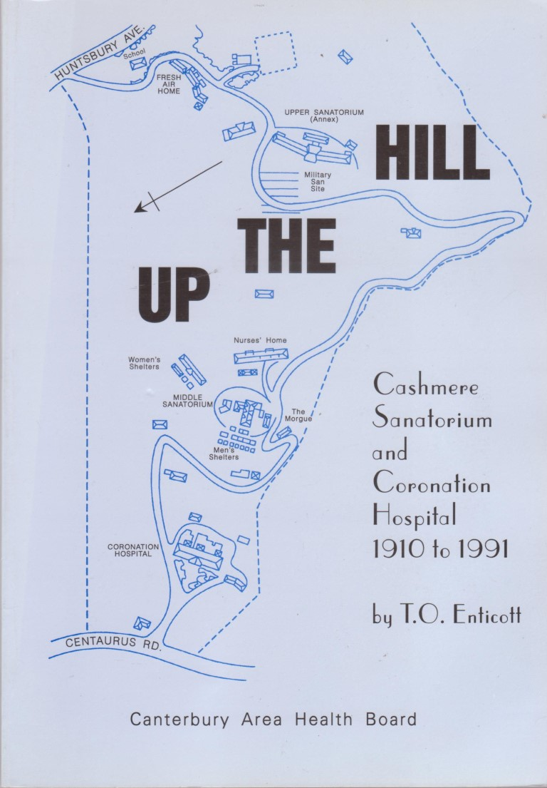 cover image of  Up The Hill, Cashmere Sanatorium and Coronation Hospital 1910 to 1991 for sale in New Zealand