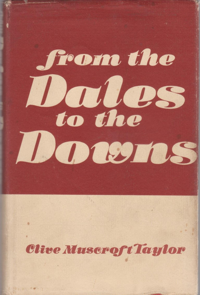 cover image of From the Dales to the Downs by Clive Muscroft Taylor for sale in New Zealand