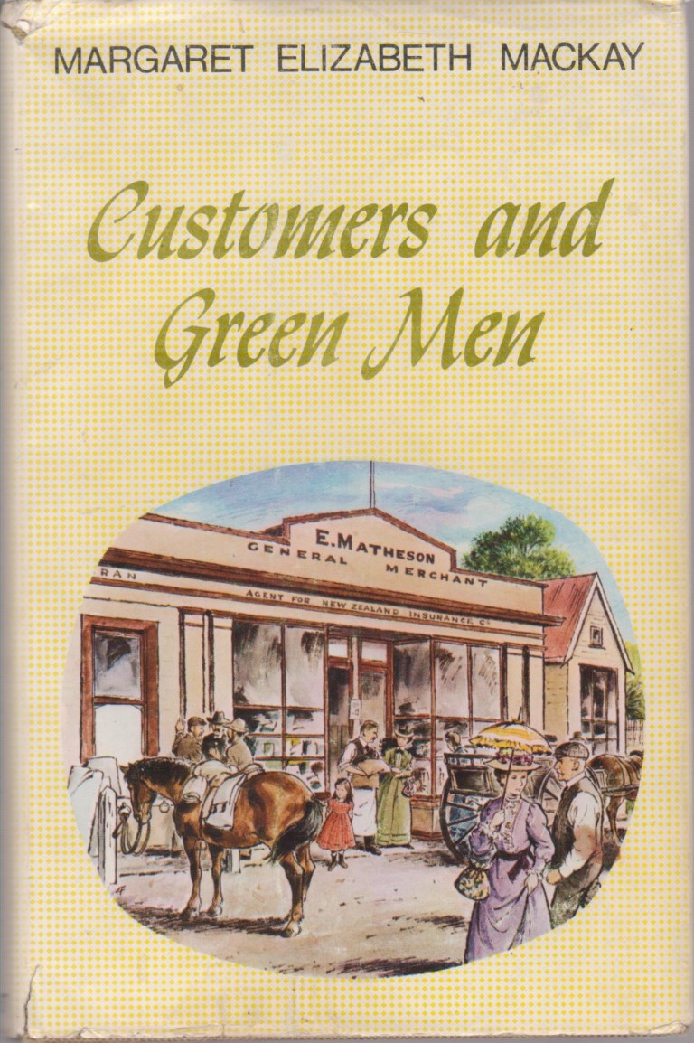 cover image of Customers and Green Men by Margaret Elizabeth Mackay for sale in New Zealand