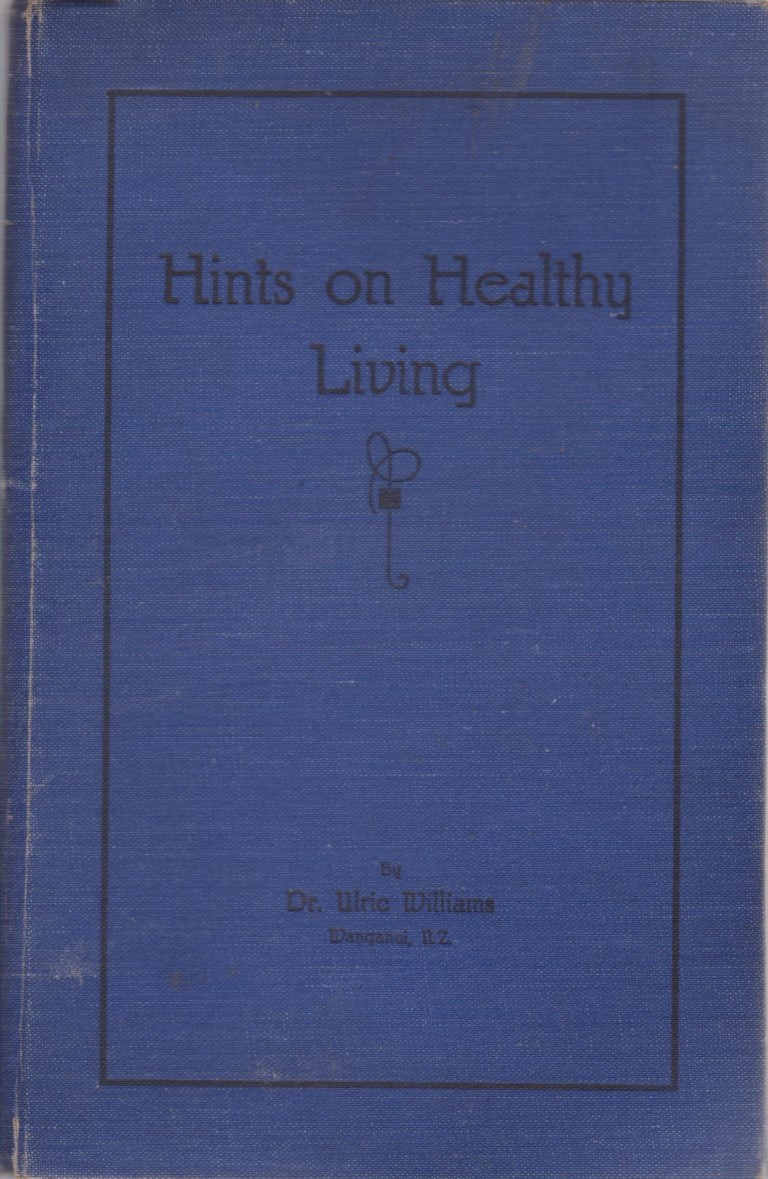 cover image of Hints on Healthy Living by Dr Ulric Williams for sale in New Zealand
