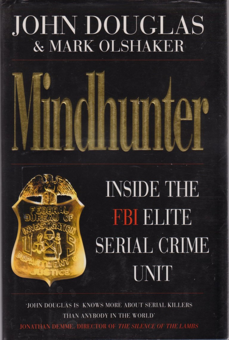 cover image of Mindhunter, Inside the FBI's Elite Serial Crime Unit for sale in New Zealand