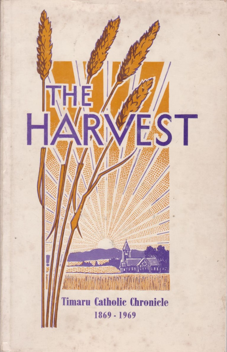 cover image of The Harvest, History of the Catholic Church in Timaru 1869-1969 for sale in New Zealand