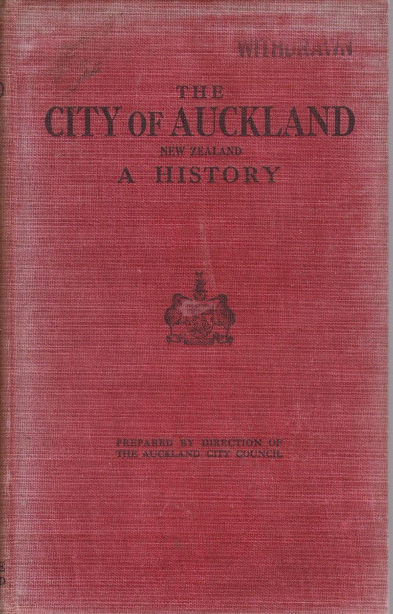 cover image of The City of Auckland New Zealand 1840-1920 for sale in New Zealand