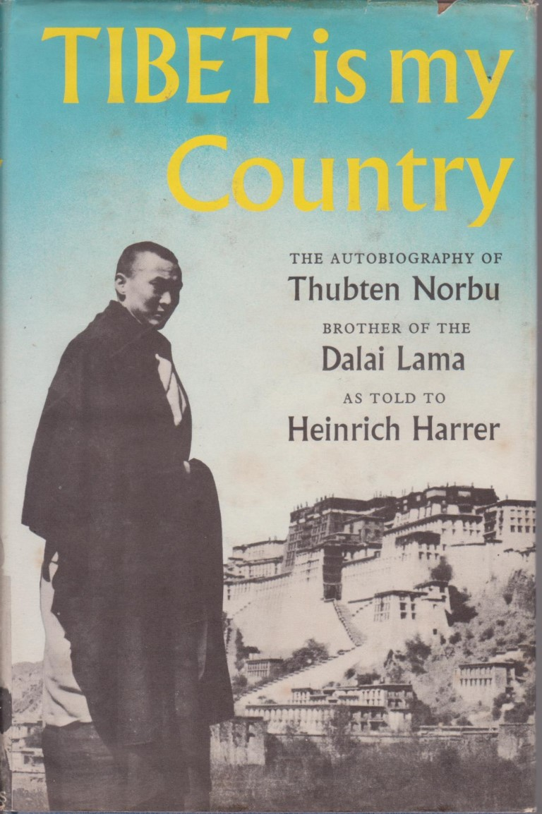 cover image of Tibet is my Country, the autobiography of Thubten Norbu brother of the Dalai Lama, as told to Heinrich Harrer, for sale in New Zealand