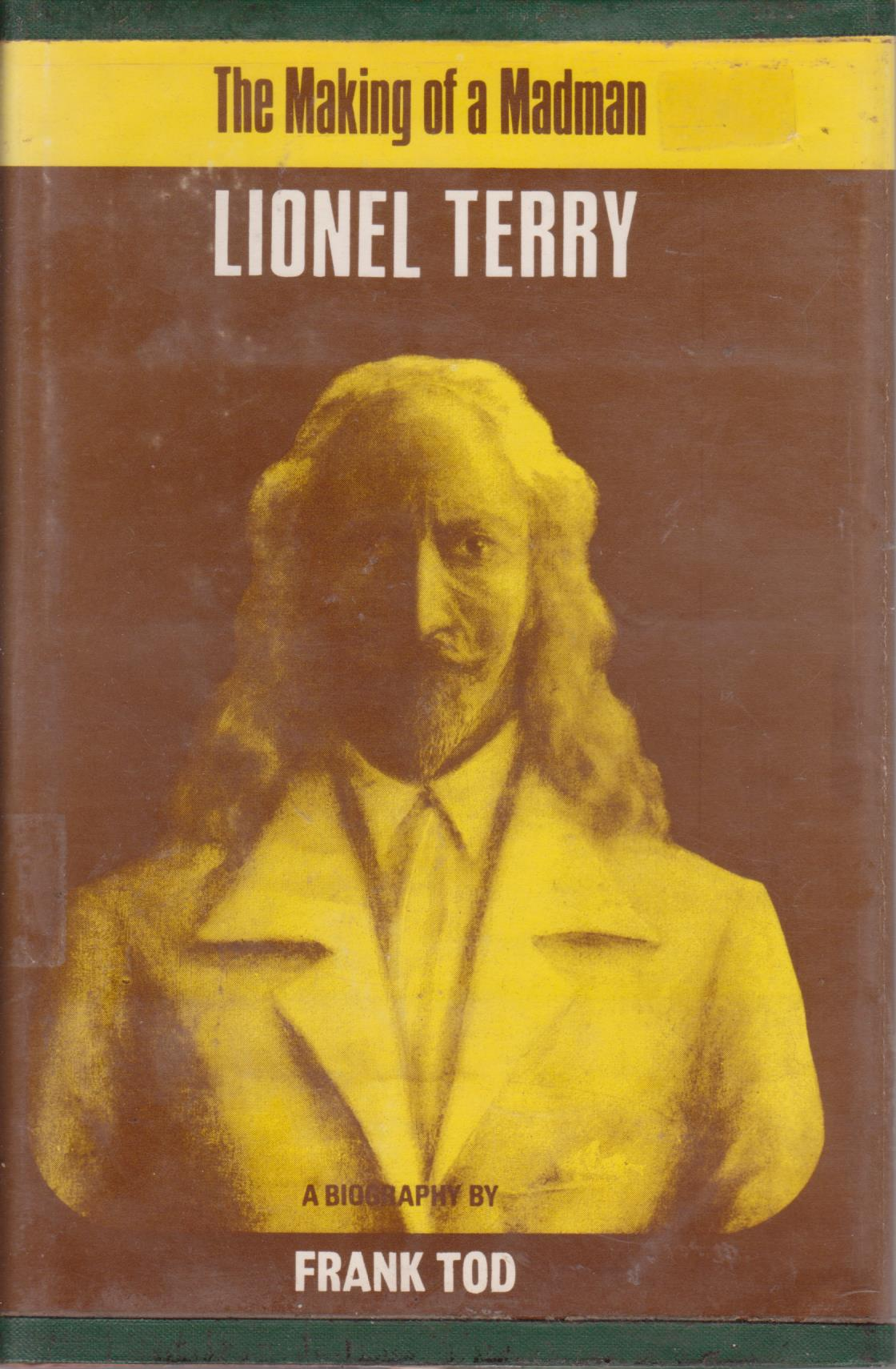 cover image of The Making of a Madman, Lionel Terry, a Biography, for sale in New Zealand