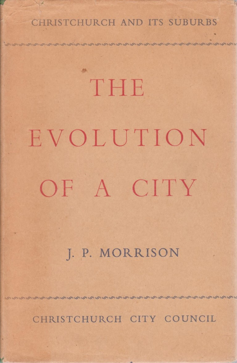 cover image of The Evolution of a City The Story of the Growth of the City and Suburbs of Christchurch the Capital of Canterbury, for sale in New Zealand