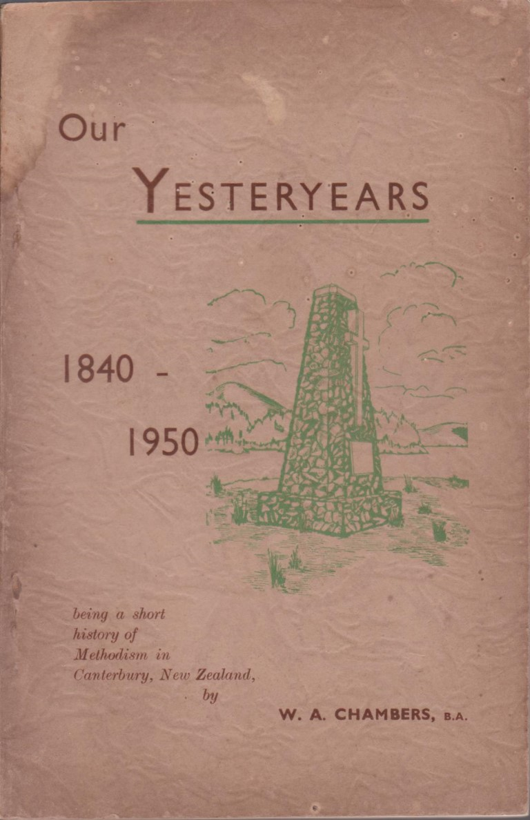 cover image of Our Yesteryears 1840-1950, being a short history of Methodism in Canterbury, New Zealand, for sale in New Zealand