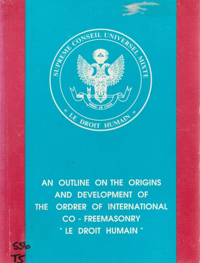 cover image of An Outline of the Origins and Developemnt of the Order of International Co-Freemasonry, for sale in New Zealand