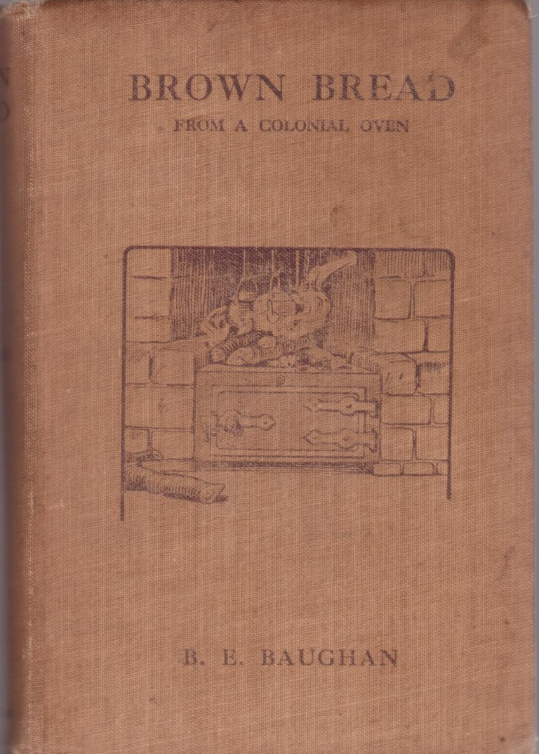 cover image of Brown Bread from a Colonial Oven Being sketches of Up-Country life in New Zealand, for sale in New Zealand