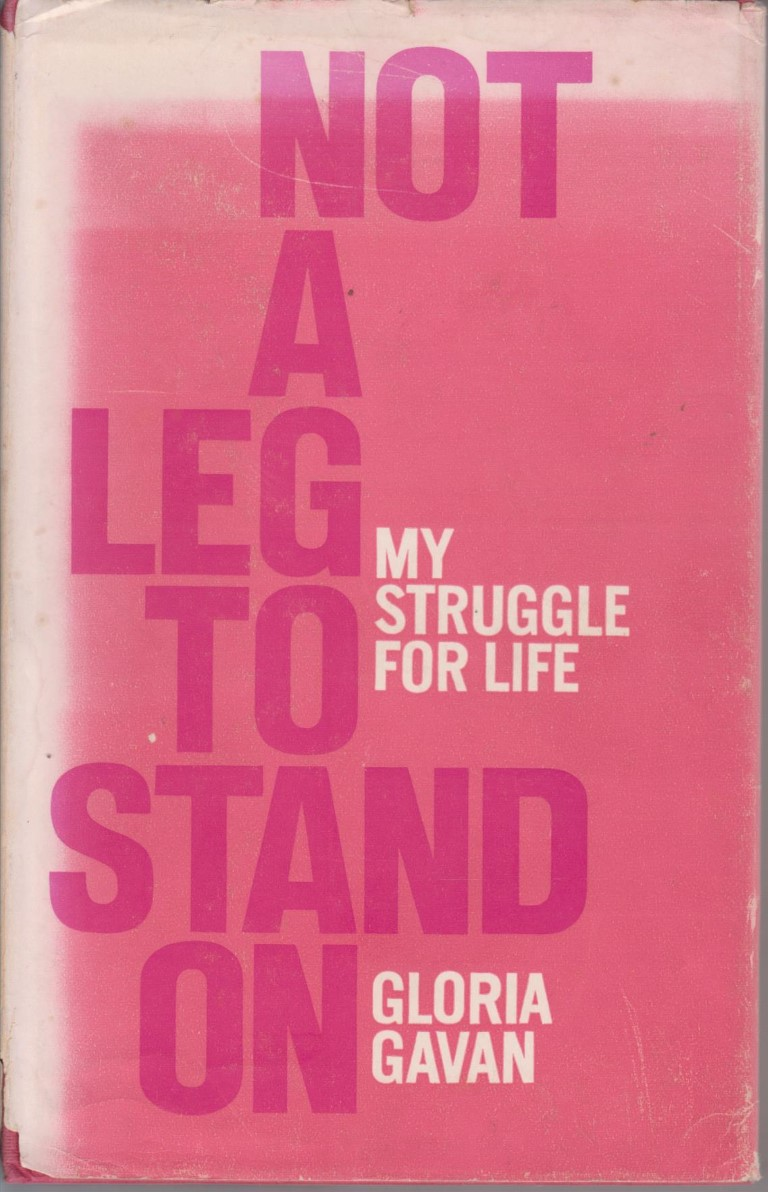 cover image of Not a Leg to Stand On, My Struggle for Life, for sale in New Zealand