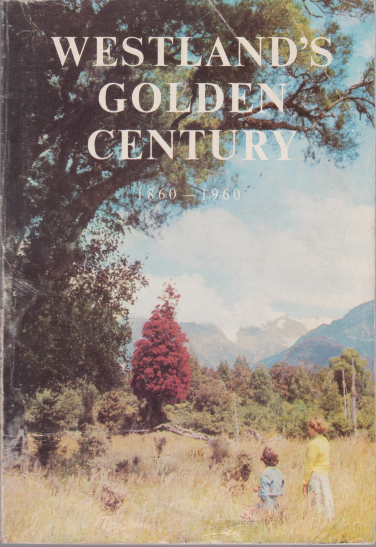 cover image of Westlands Golden Century 1860-1960, for sale in New Zealand