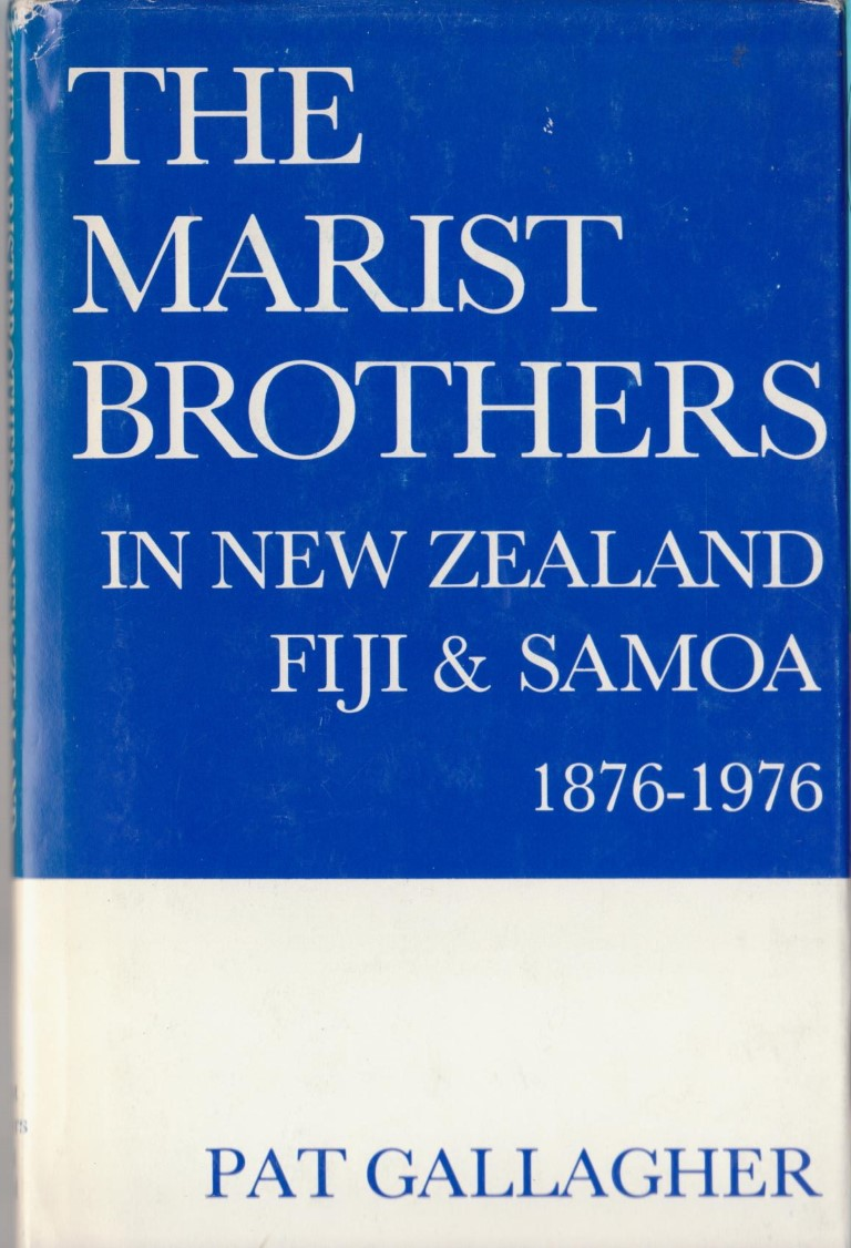 cover image of The Marist Brothers in New Zealand, Fiji and Samoa 1876-1976, for sale in New Zealand