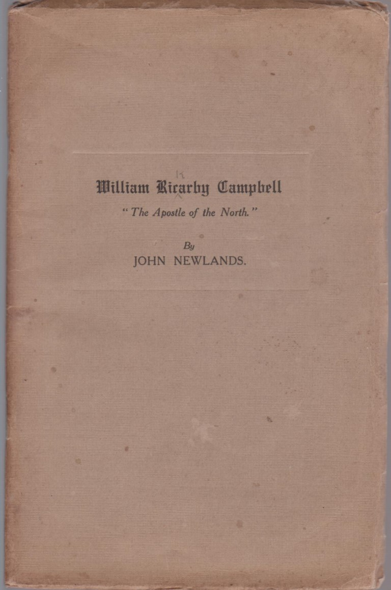 cover image of The Apostle of the North Reverend W. R. Campbell, for sale in New Zealand