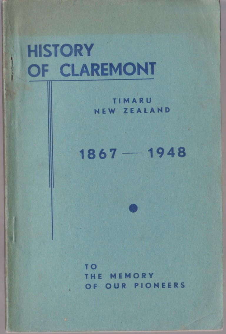cover image of History of Claremont Timaru New Zealand 1867-1948 To The Memory Of Our Pioneers, for sale in New Zealand