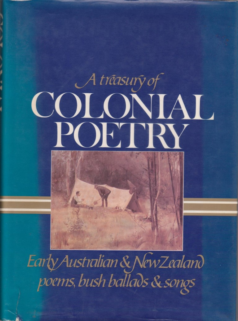cover image of A Treasury of Colonial Poetry; Early Australian and New Zealand poems, bush ballads and songs, for sale in New Zealand
