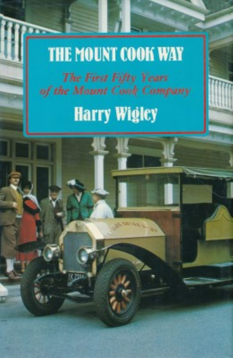 cover image of The Mount Cook Way by Harry Wigley for sale in New Zealand