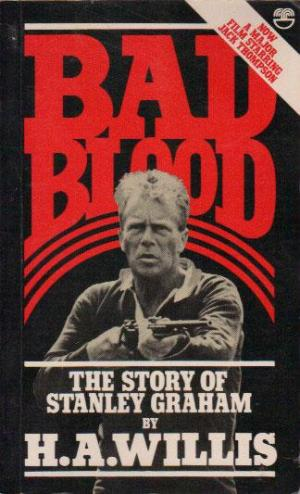 cover image of Bad Blood, The Story of Stanley Grahame