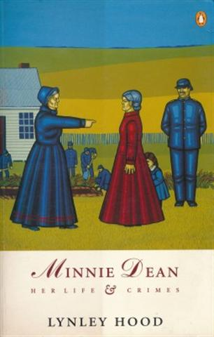 HOOD Lynley, Minnie Dean : Her Life & Crimes, for sale in New Zealand