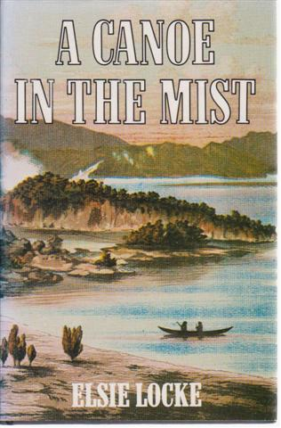 cover image of A Canoe in the Mist by Elsie Locke for sale in New Zealand