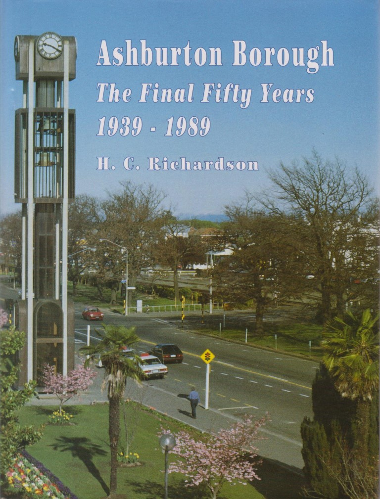 cover image of Ashburton Borough: The Final Fifty Years 1939 - 1989, for sale in New Zealand