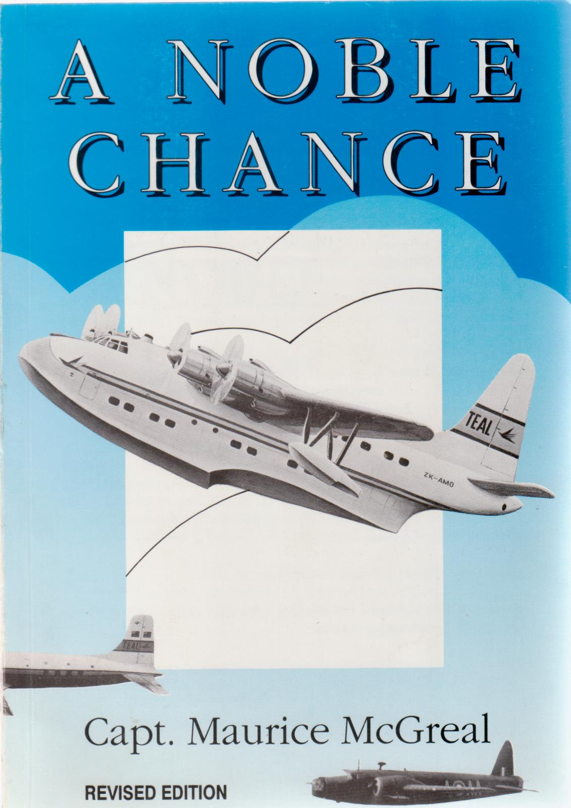 cover image of A Noble Chance, One Pilot's Life