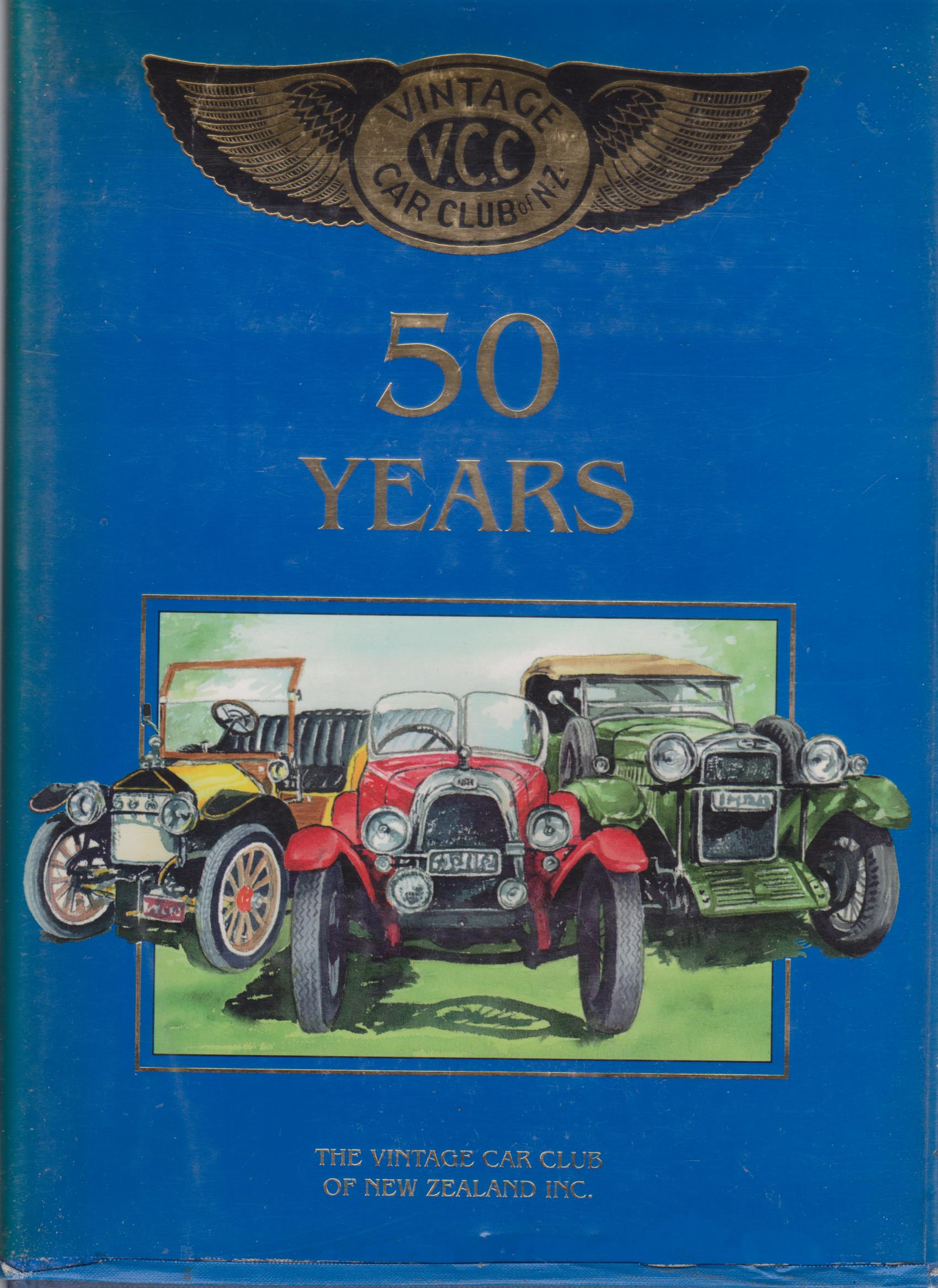 cover image of 50 Years of the Vintage Car Club of New Zealand, for sale in New Zealand