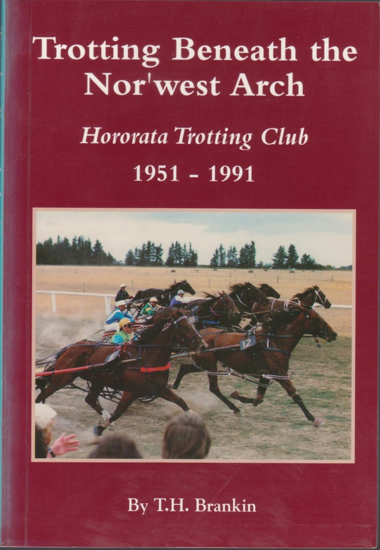 cover image of Trotting Beneath the Nor'West Arch, Hororata Trotting Club 1951-1991