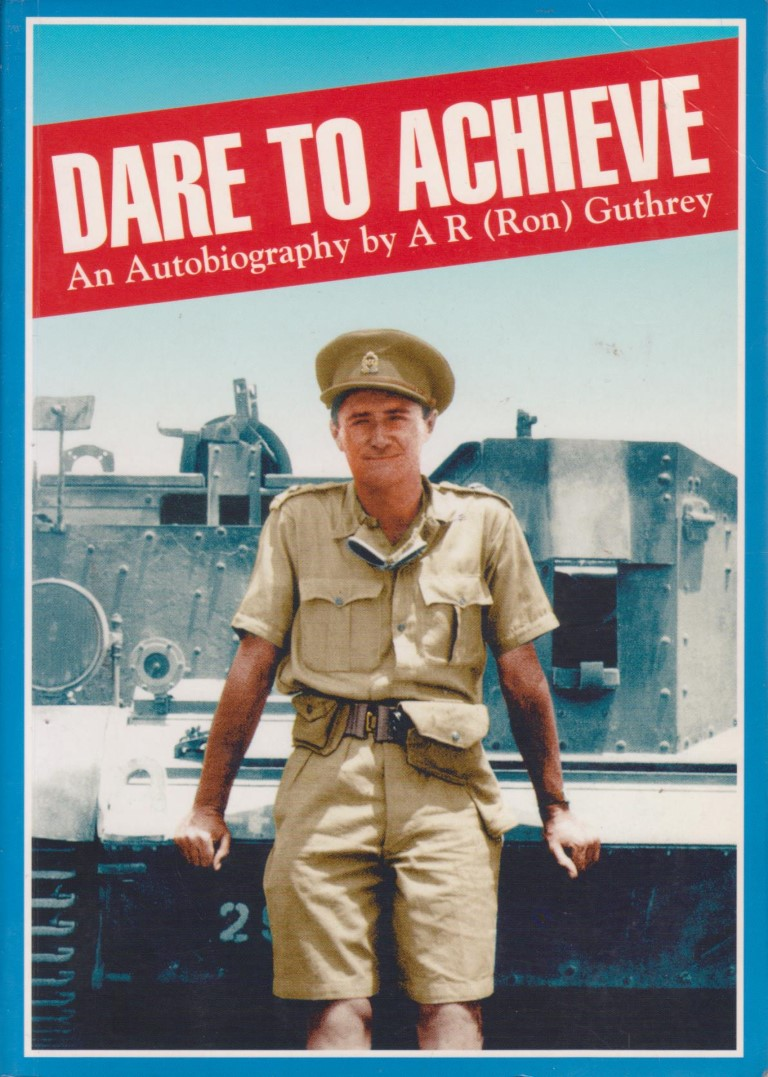 Dare to Achieve: An Autobiography by A R Guthrey, for sale in New Zealand