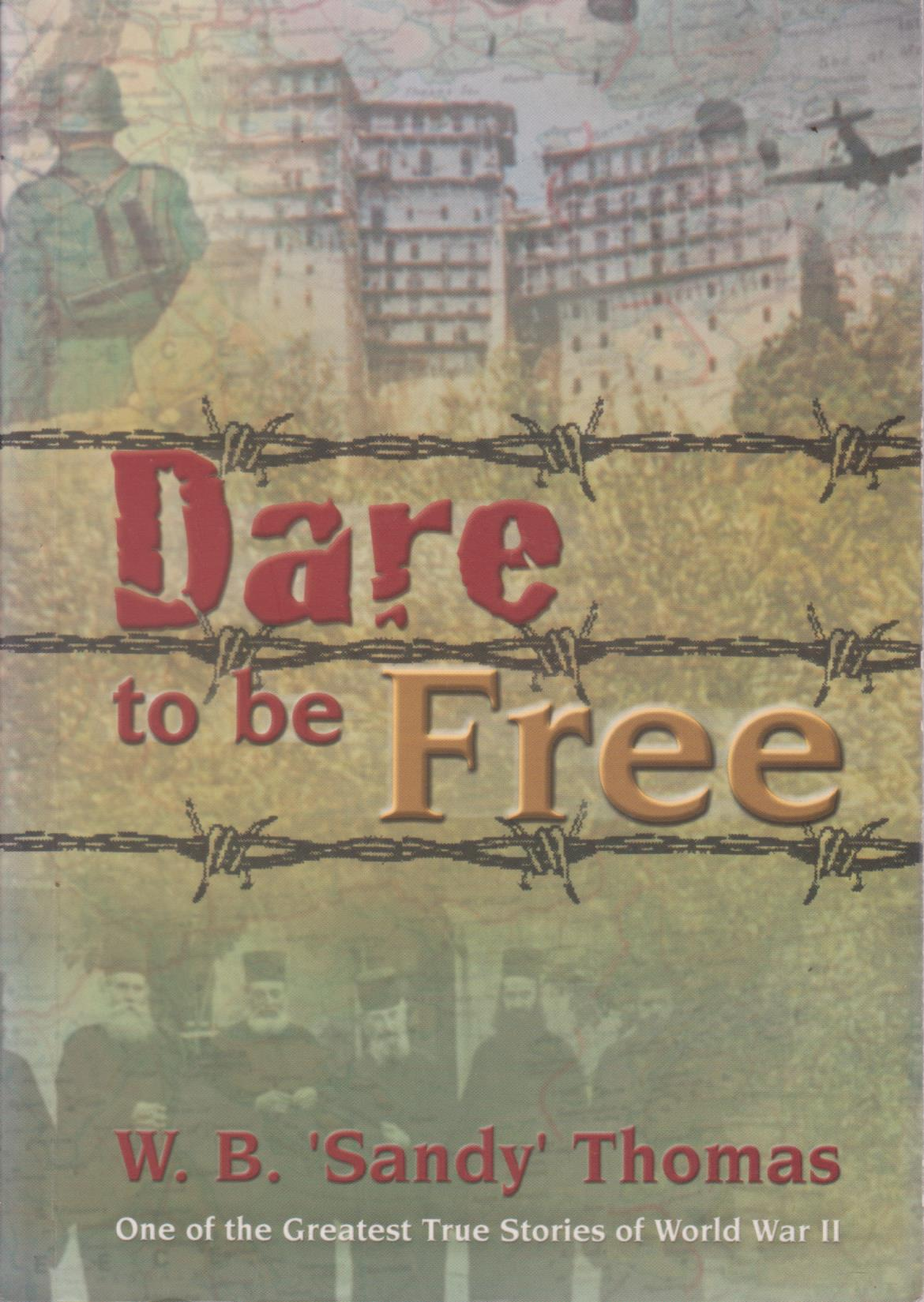 cover image of Dare to be Free by Sandy Thomas for sale in New Zealand