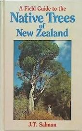 Fortuna books new zealand natural history nature and geology professor salmon has taken the essential features of his book the native trees of new zealand and compiled this outstanding new field guide sciox Gallery