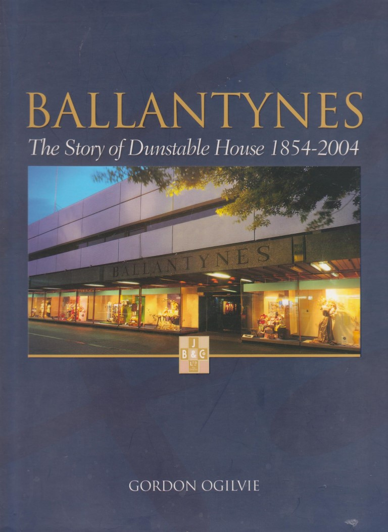 cover image of Ballantynes, The Story Of Dunstable House 1854-2004 for sale in New Zealand