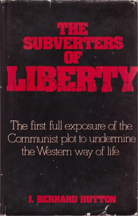 cover image of The Subverters of Liberty, The first full exposure of the Communist plot to undermine the Western way of life.